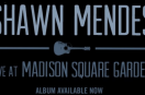 Shawn Mendes just dropped his 'Live at Madison Square Garden,' album!